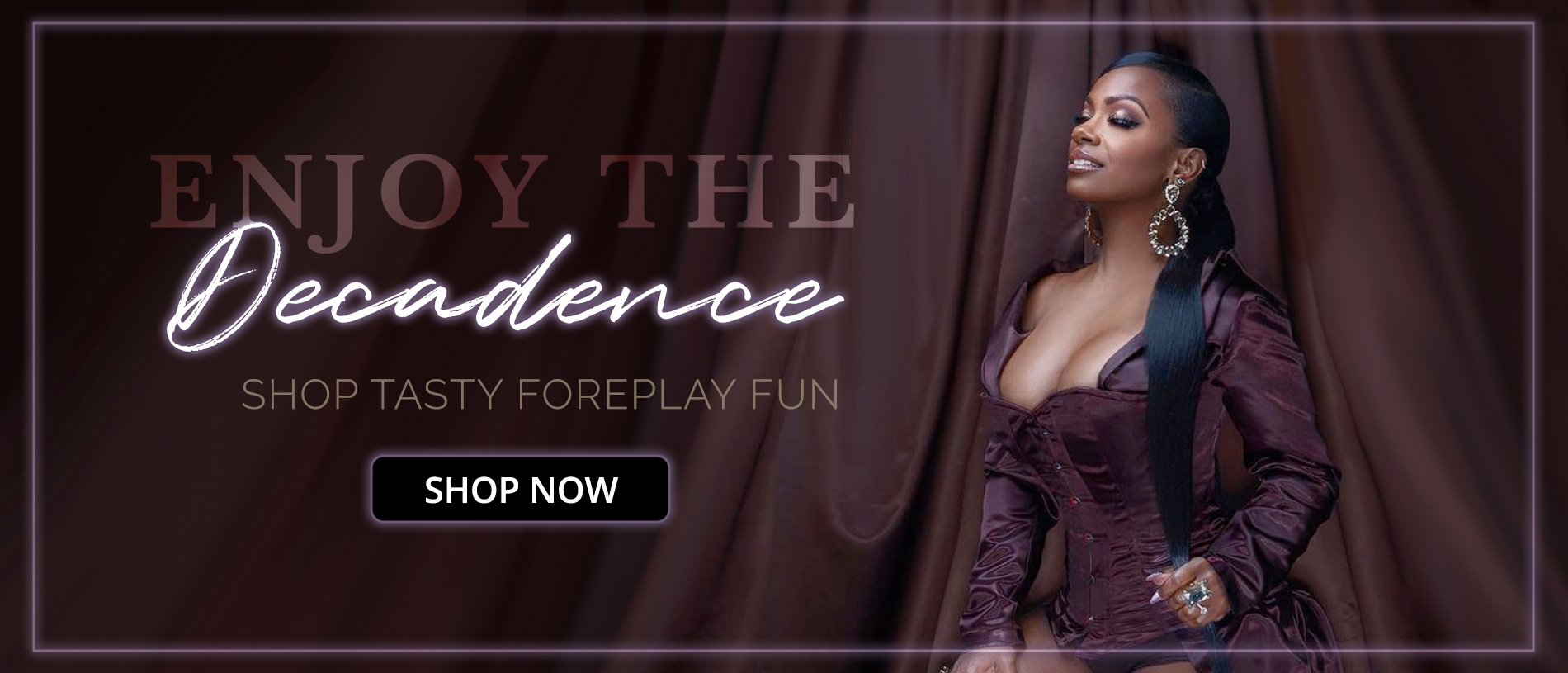 Enjoy the decandence! Shop Tasty Foreplay Treats